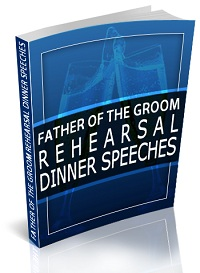 father of the groom rehearsal dinner speeches